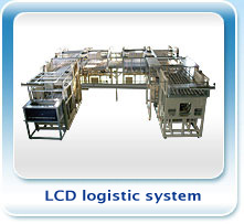 LCD logistic system